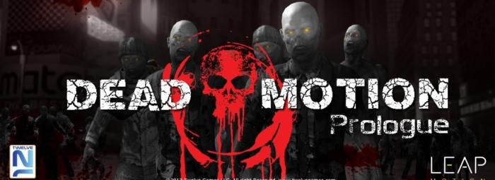 Dead Motion Prologue