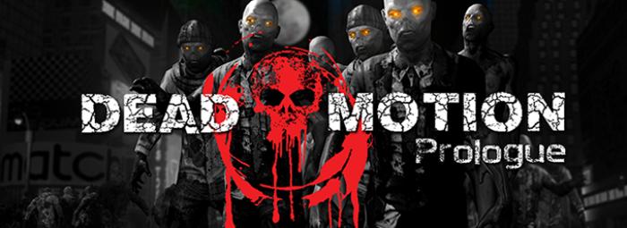 Dead Motion Prologue Available!